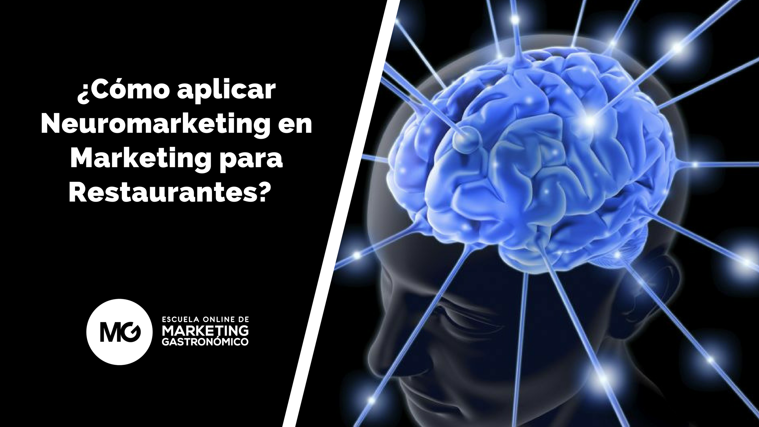 ¿Cómo aplicar Neuromarketing en Marketing para Restaurantes?