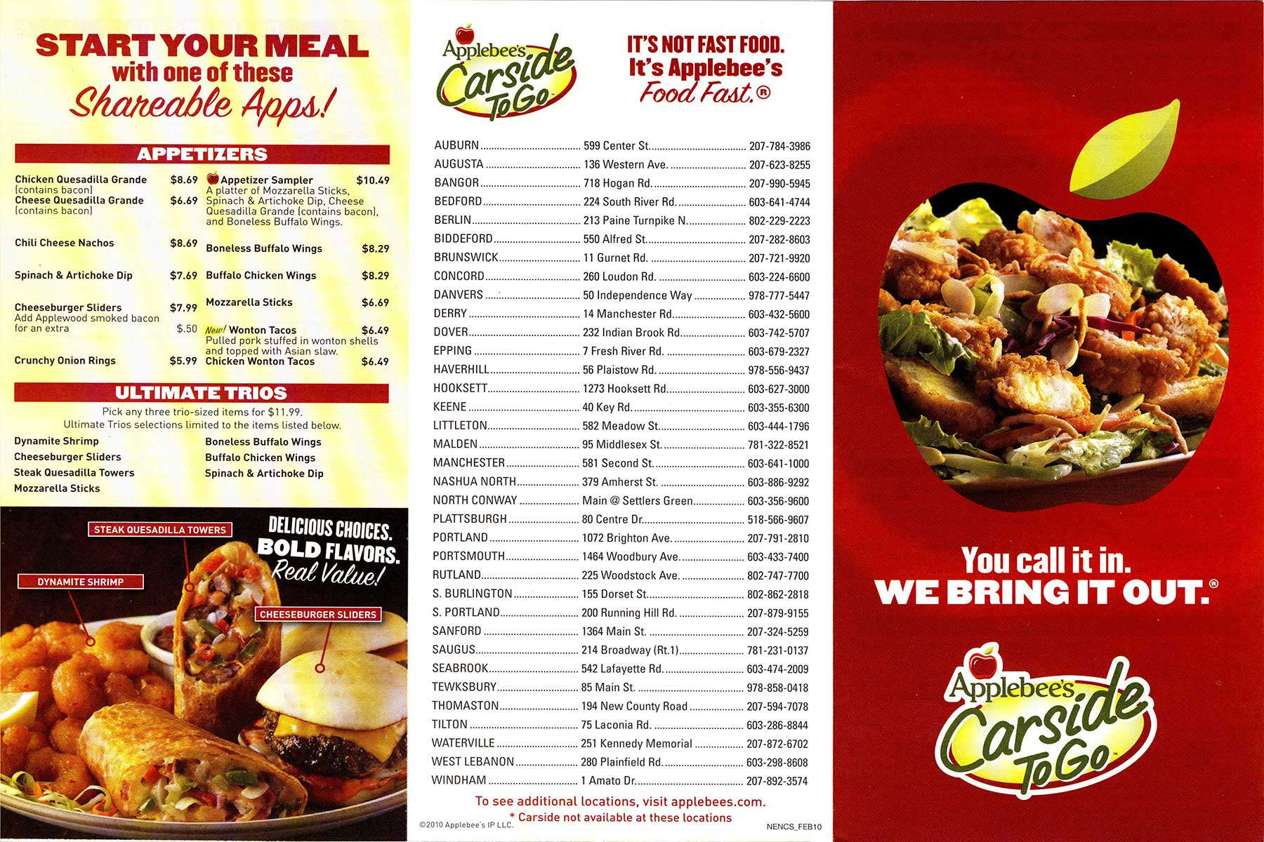 The Applebees menu is always changing, as it should, and one of ther newest initiatives is the 'UNDER calories Menu', which has been added due modern days emphasis on weight loss and healthy living.