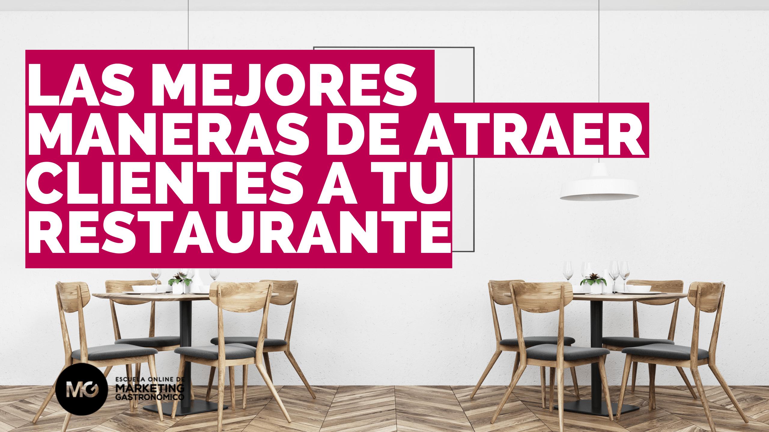 como atraer clientes a un restaurante