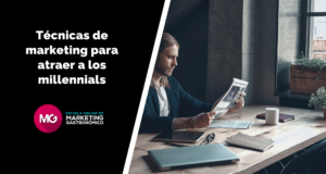 Técnicas de marketing para atraer a los millennials