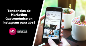 Tendencias de Marketing Gastronómico en Instagram para 2018