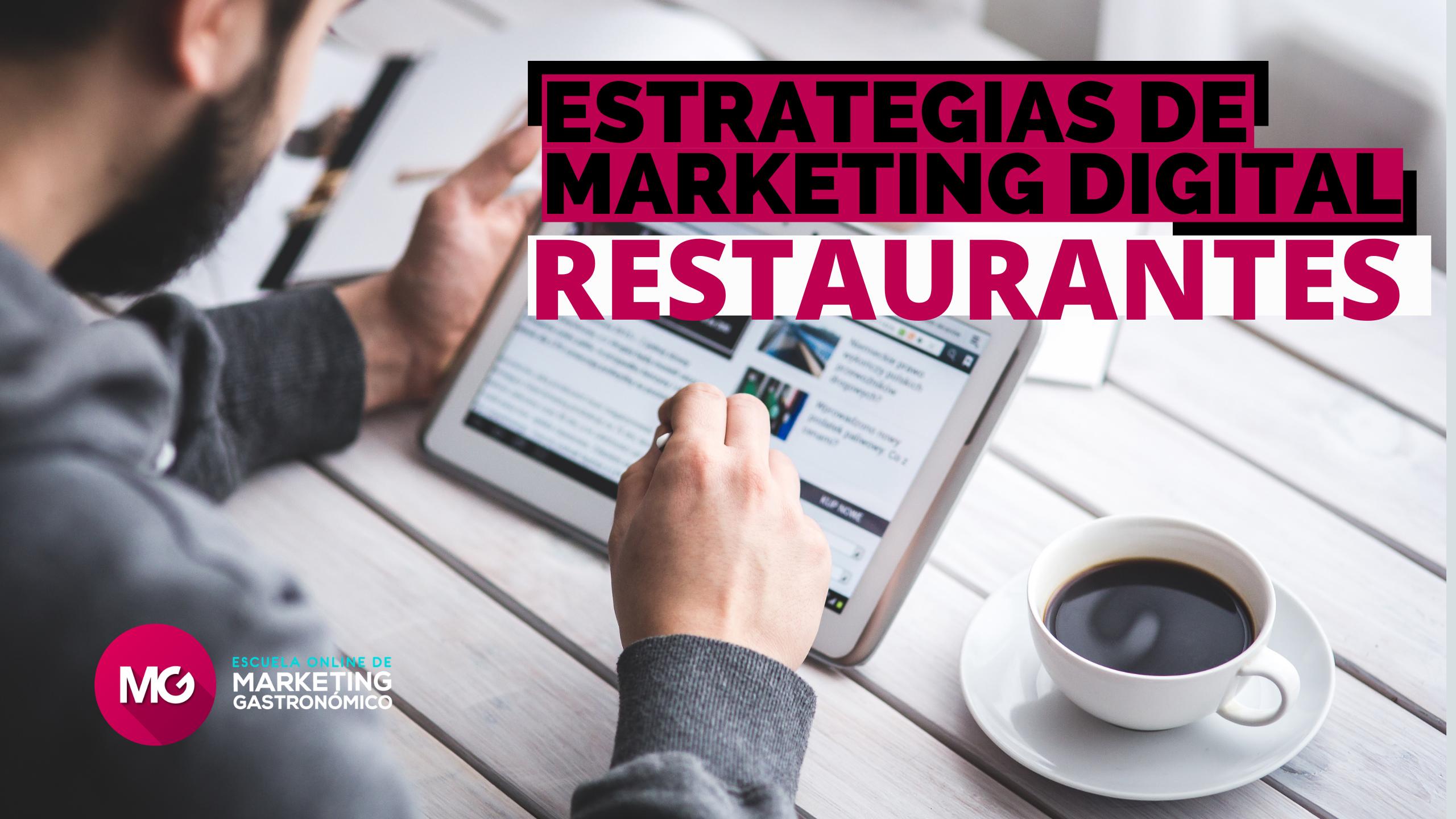 Estrategias de marketing digital para restaurantes que quieren vender más
